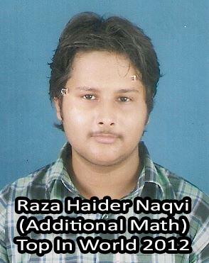 rAZA haIDER nAQVI top in world Additional MAth 2012